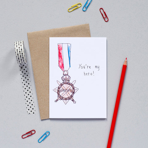 'You're My Hero' Greetings Card