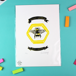 Don't Worry Bee Happy Reduction Print - Unframed