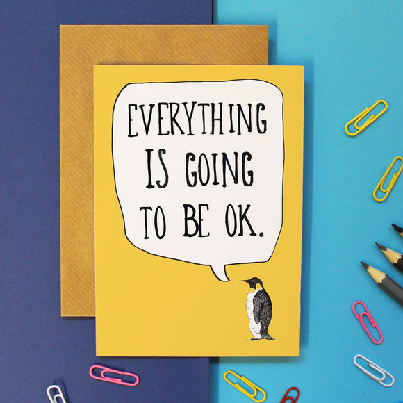 Everything is going to be ok card