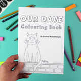 Our Dave Colouring Book