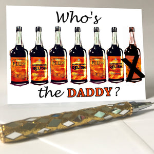"""Hendos Who's the Daddy?"" Greeting Card"