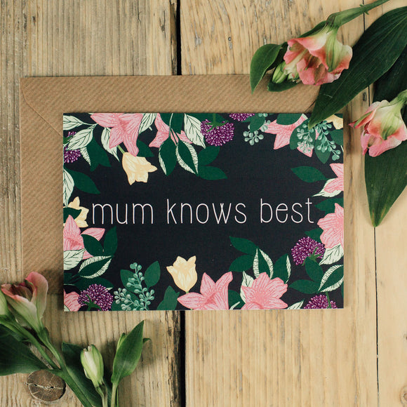 Mum Knows Best | Mother's Day Card