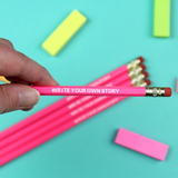'Write Your Own Story'  Motivational Pencil