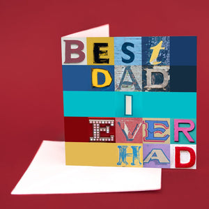 "Typography Card ""Best Dad I Ever Had"""
