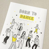 Born to Dance Risograph A3 Illustration Print