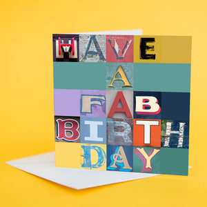 "Typography Card ""Have a fab Birthday"""