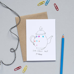 'Tea Solves Most Problems' Greetings Card