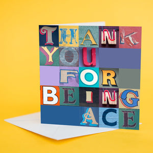 "Typography Card ""Thank You For Being Ace"""