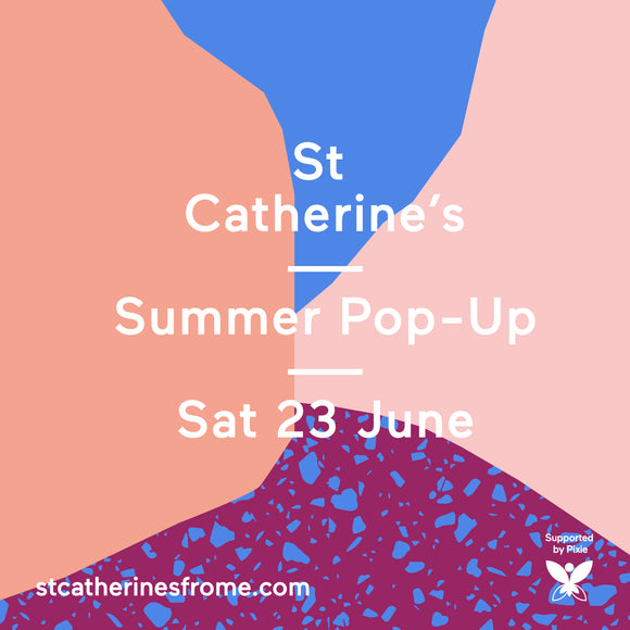 St Catherine's Summer Pop-up