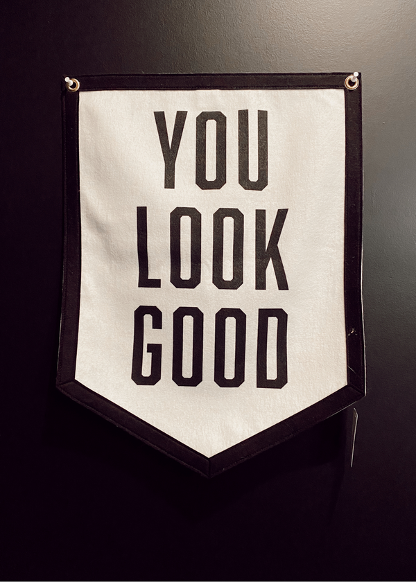 OXFORD PENNANT | You Look Good Banner