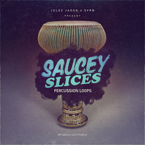 Saucey Slices: Percussion Loops