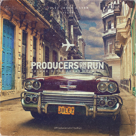 ProducersOnTheRun: Vol. V The Cuban Drum Kit