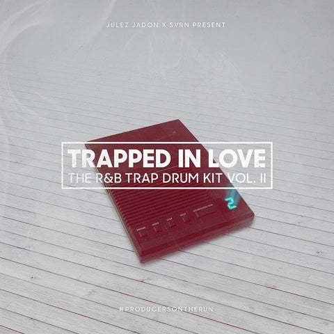 Trapped In Love: The R&B Trap Drum Kit Vol. II