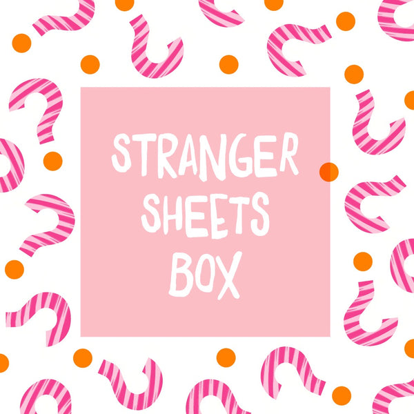 STRANGER SHEETS BOX