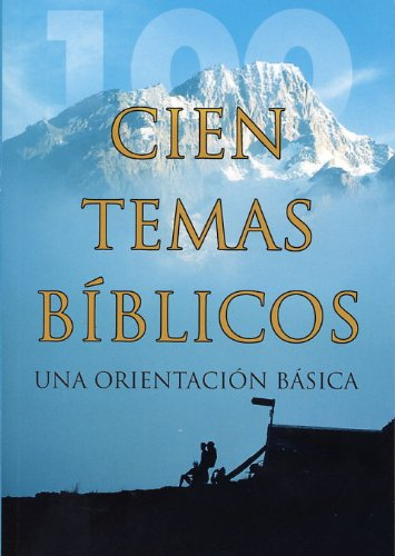 One Hundred Bible Themes, a basic guide (Spanish)