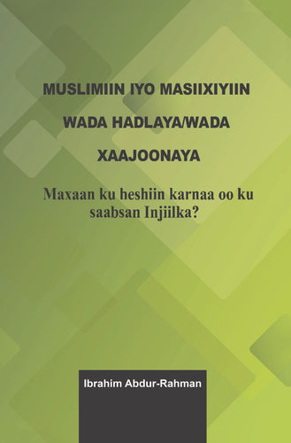Muslims and Christians Talking Together (Somali)