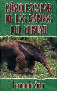 How to Escape the Anteater's Claws (Spanish)
