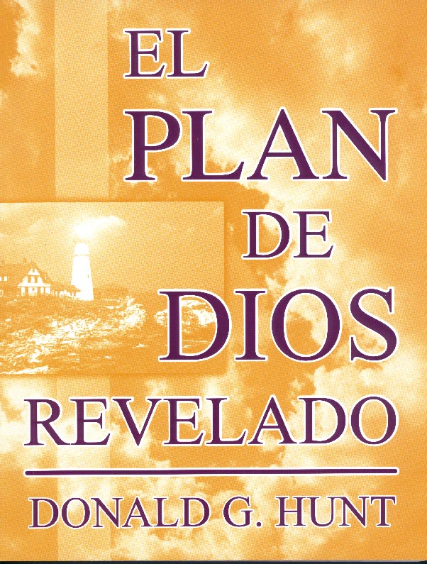 The Unfolded Plan of God (Spanish)