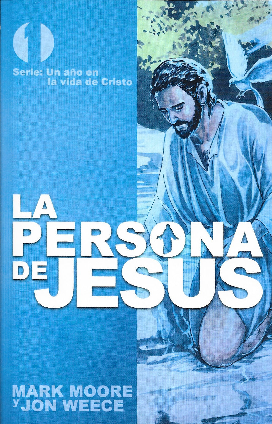 The Person of Jesus (Spanish)