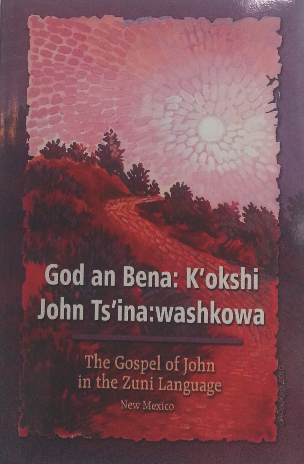 The Gospel of John in Zuni