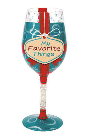 My Favorite Things Wine Glass by Lolita®