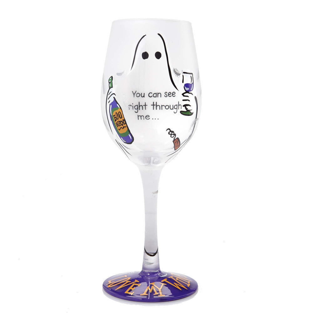 You Can See Right Through Me Wine Glass by Lolita®