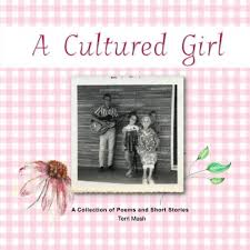 A Cultured Girl by Terri Mash