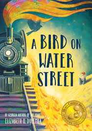 A Bird on Water Street by Elizabeth O. Dulemba