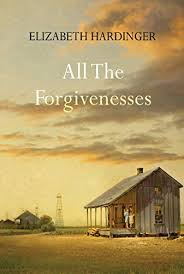All the Foregiveness by Elizabeth Hardinger
