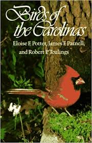 Birds of the Carolinas by Eloise F. Potter, James F. Parnell and Robert P. Teulings