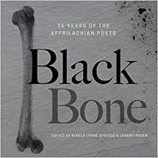 Black Bone: 25 Years of the Affrilachian Poets edited by Bianca Lynne Spriggs & Jeremy Paden
