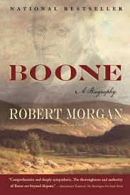 Boone: A Biography by Robert Morgan