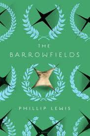 The Barrowfields by Phillip Lewis.