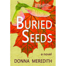 Buried Seeds by Donna Meredith