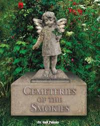 Cemeteries of the Smokies by Gail Palmer