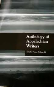 Anthology of Appalachian Writers: Charles Frazier, Volume IX edited by Sylvia Bailey Shurbutt