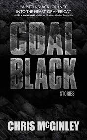 Coal Black: Stories by Chris McGinley