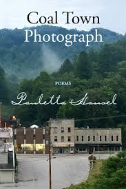 Coal Town Photograph: Poems by Pauletta Hansel