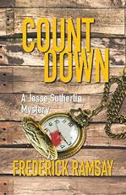 Countdown: A Jesse Sutherlin Mystery by Frederick Ramsay