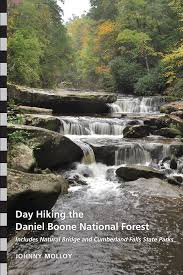 Day Hiking the Daniel Boone National Forest by Johnny Molloy