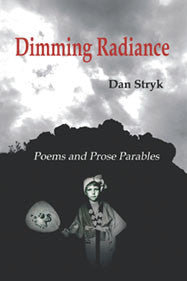 Dimming Radiance by Dan Stryk