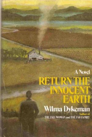 Return the Innocent Earth by Wilma Dykeman