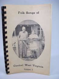 "Folk Songs of Central West Virginia, Volume 2 by Michael E. ""Jim"" Bush"