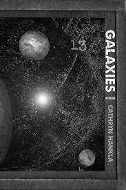 Galaxies: Poems by Cathryn Hankla