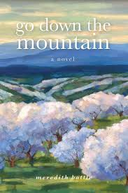 Go Down the Mountain by Meredith Battle