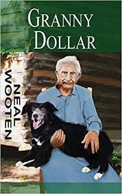 Granny Dollar by Neal Wooten