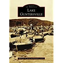 Lake Guntersville [Images of America] by Whitney A. Snow and Barbara J. Snow