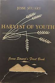 Harvest of Youth by Jesse Stuart - SIGNED