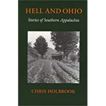 Hell and Ohio: Stories of Southern Appalachia by Chris Holbrook