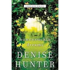 Honeysuckle Dreams by Denise Hunter